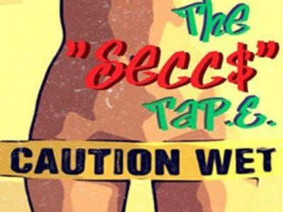 The Secc$ Tap.e