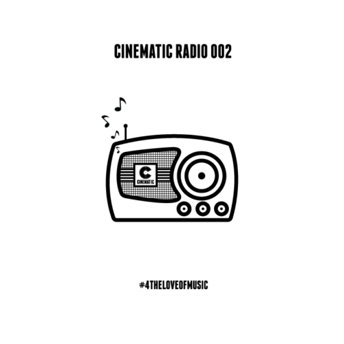 CINEMATIC RADIO 002