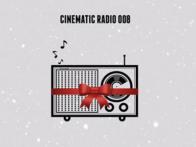 Cinematic Radio 008