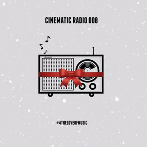 Cinematic Radio 008